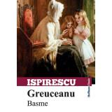 Greuceanu - Basme | Petre Ispirescu