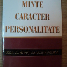 MINTE , CARACTER , PERSONALITATE de ELLEN WHITE , 2008