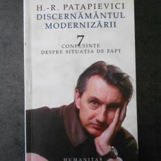 H. R. PATAPIEVICI - DISCERNAMANTUL MODERNIZARII