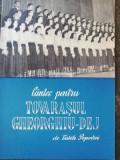 Partitura, Cantec pentru tovarasul Gheorghiu Dej de Vasile Popovici, Edit. CGM