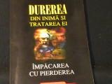 DUREREA DIN INIMA-SI TRATAREA EI-LARRY YEAGLEY-TRAD. VASILE CONSTANTIN-, Alta editura