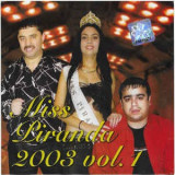 CD Miss Piranda 2003 Vol.1,manele: Florin Salam, Nicolae Guta, Copilul Minune