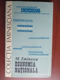 Colectia eminesciana 32- Economia nationala-M. Eminescu