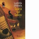 Scara lui Iakov/Ludmila Ulitkaia