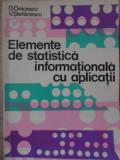 ELEMENTE DE STATISTICA INFORMATIONALA CU APLICATII-O. ONICESCU, V. STEFANESCU
