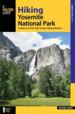 Hiking Yosemite National Park: A Guide to 61 of the Park's Greatest Hiking Adventures