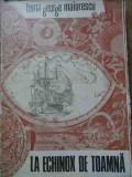 La Echinox De Toamna - Toma George Maiorescu ,527948