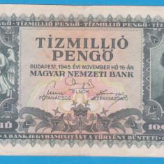 (4) BANCNOTA UNGARIA - 10 MILIOANE PENGO 1945 (16 NOIEMBRIE 1945)