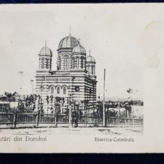 Salutari din Dorohoi. Biserica-Catedrala - CP Ilustrata Clasica