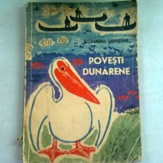 POVESTI DUNARENE - ALEXANDRU SAHIGHIAN