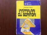 Intamplari cu scriitori mircea micu ed. sport turism 1979 RSR cartea de vacanta, Alta editura