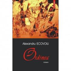 Ordinea - Alexandru Ecovoiu