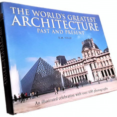 The World's Greatest Architecture - Past And Present - D.M. Field