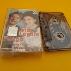CASETA AUDIO IRINA LOGHIN FUEGO-MAMA SI FIUL ORIGINALA RBA