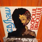 G.B. SHAW - DISCIPOLUL DIAVOLULUI - DUBLU ALBUM - DISC VINIL