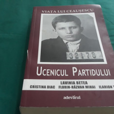 VIAȚA LUI CEAUȘESCU* UCENICUL PARTIDULUI/ LAVINIA BETEA/ 2012