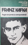 PAGINI DE JURNAL SI CORESPONDENTA - FRANZ KAFKA