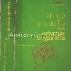Chimie Si Probleme De Chimie Organica - P. Arsene, St. Popescu