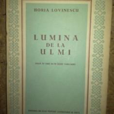 Lumina de la ulmi Horia Lovinescu
