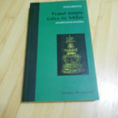 NAGARJUNA--TRATAT DESPRE CALEA DE MIJLOC