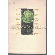 Plopul Tremurator - Dumitru Ivanescu - Tiraj: 1115 Exemplare