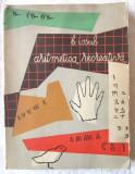 """ARITMETICA RECREATIVA"", B. Iosub, 1957, Tineretului"