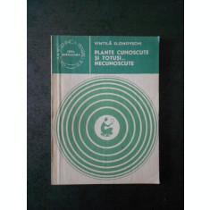 VINTILA SLONOVSCHI - PLANTE CUNOSCUTE SI TOTUSI NECUNOSCUTE