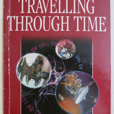 DK , ELT GRADED READERS , INTERMEDIATE , TRAVELLING THROUGH TIME by CAROLINE LAIDLAW , 2000