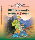 Ghid de conversaţie român-englez-rus