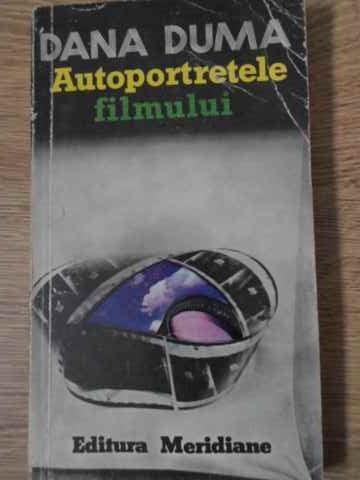 AUTOPORTRETELE FILMULUI-DANA DUMA