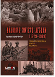 Razboiul sovieto-afghan (1979 - 1989). Studiu de istorie orala. Perceptii. Documente. Editia a doua/Ion Valer Xenofontov, lumen