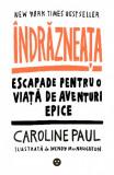 Indrazneata   Caroline Paul, Black Button Books