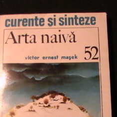 ARTA NAIVA-VICTOR ERNEST MASEK-CURENTE SI SINTEZE-245 PG-