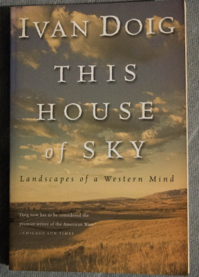 Ivan Doig - This House of Sky. Landscapes of a Western Mind foto