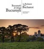 Bucurestii de langa Bucuresti (romana / engleza) | Marian Stefan, Viorel Simionescu