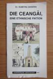 Die Ceangăi, eine ethnische Fiktion / dr. Dumitru Zaharia