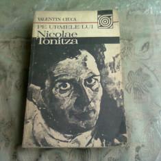 PE URMELE LUI CONSTANTIN TONITZA - VALENTIN CIUCA