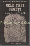 Cele Trei Sageti. Saga Balacenilor - Constantin Balaceanu Stolnici