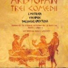 Trei comedii:lysistrata,viespile,belsugul(plutos)/Aristofan, Humanitas