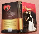 Vapaia. Editura Litera, 2012 (editie cartonata) - Henri De Regnier