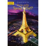 Carte Editura Pandora M, Unde este Turnul Eiffel? Dina Anastasio