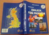 Invatati Engleza Fara Profesor. Curs practic. Fara CD -  Emilia Neculai