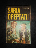 A. J. CRONIN - SABIA DREPTATII