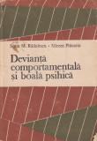 Devianta comportamentala si boala psihică - Sorin M. Radulescu, Mircea Piticariu, 1989