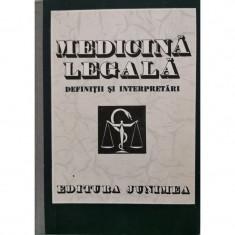 Medicina legala: definitii si interpretari - Teodor Ciornea (coord.)