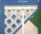 Arhitectura - Anul: XXIX, Nr.: 1, 4-5, 6/1981