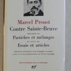 CONTRE SAINTE - BEUVE precede de PASTISCHES ET MELANGES et suivi de ESSAIS ET ARTICLES par MARCEL PROUST , BIBLIOTHEQUE DE LA PLEIADE , 1971 , EDITIE