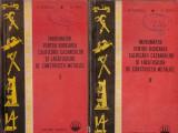 Indrumator pentru ridicarea calificarii cazangiilor si lacatusilor de constructii metalice vol.1+2