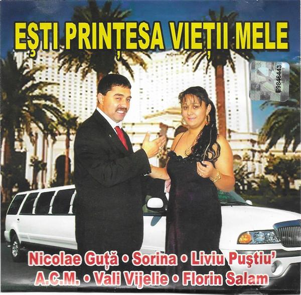 CD Ești Prințesa Vieții Mele: Nicolae Guta, Liviu Pustiu, Florin Salam