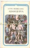 Adam Si Eva - Liviu Rebreanu - Seria: Arcade